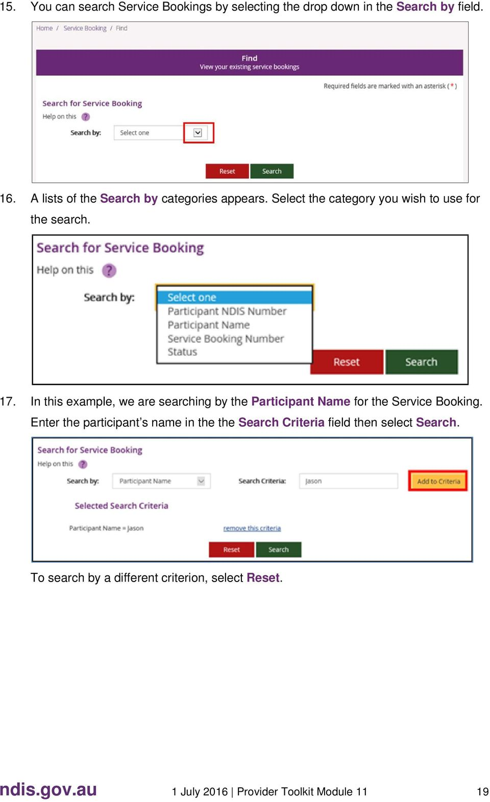 In this example, we are searching by the Participant Name for the Service Booking.