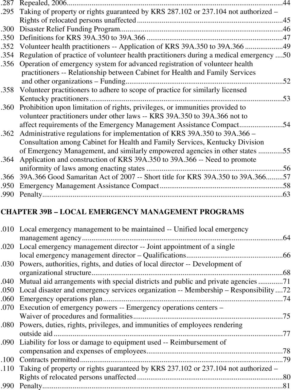 354 Regulation of practice of volunteer health practitioners during a medical emergency...50.