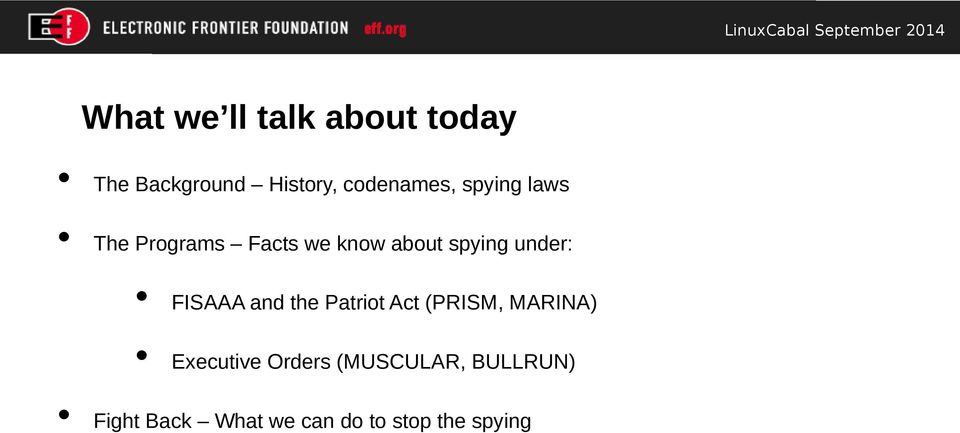 spying under: FISAAA and the Patriot Act (PRISM, MARINA)