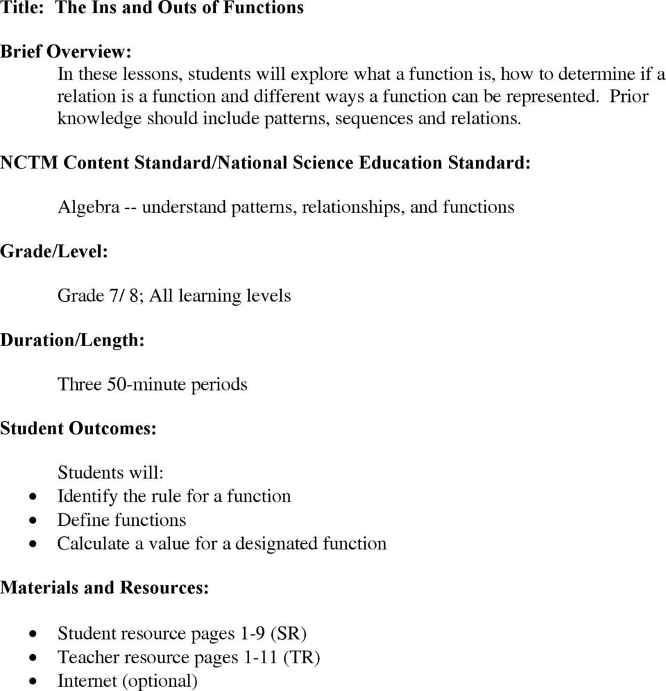 NCTM Content Standard/National Science Education Standard: Grade/Level: Algebra -- understand patterns, relationships, and functions Grade 7/ 8; All learning levels