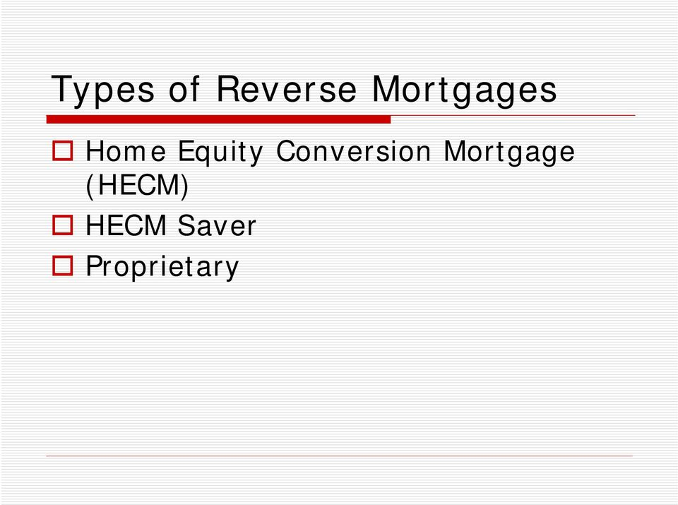 Conversion Mortgage
