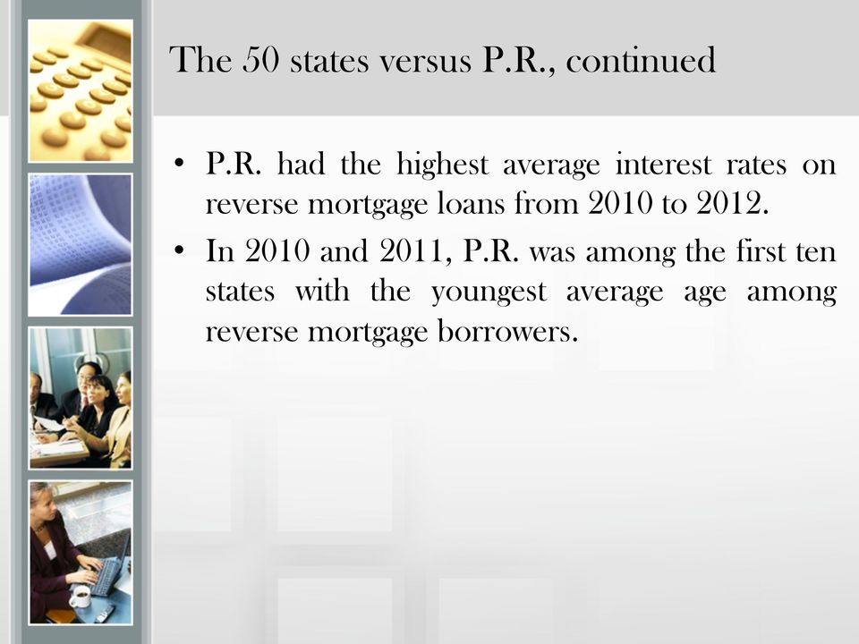 had the highest average interest rates on reverse mortgage