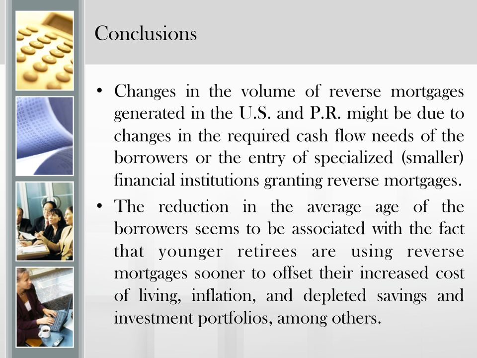 institutions granting reverse mortgages.