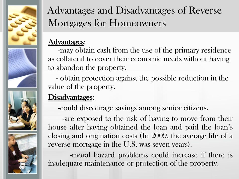 Disadvantages: -could discourage savings among senior citizens.