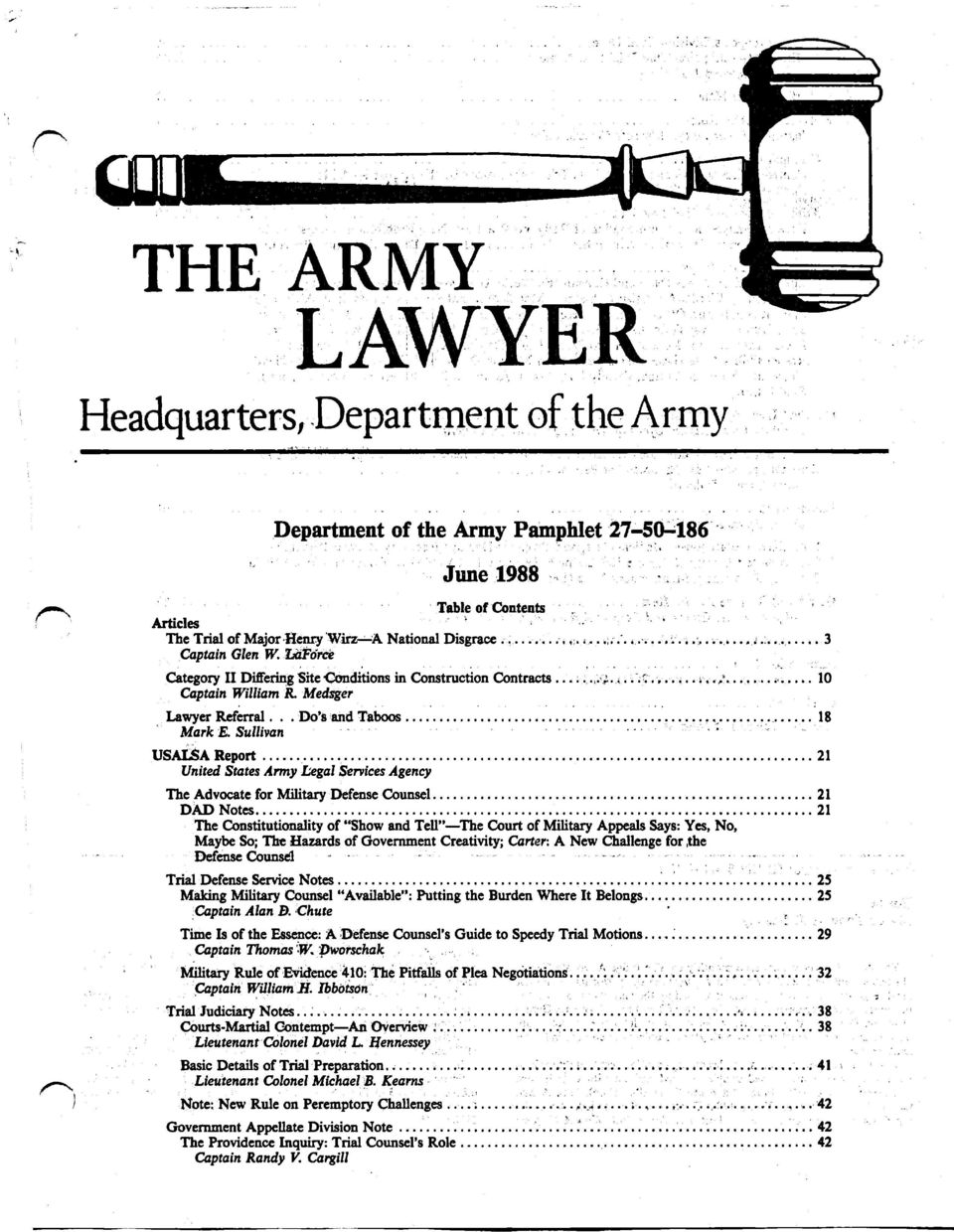 .. 21 United States Army Legal Services Agency The Advocate for Military Defense Counsel... 21 DAD Notes.