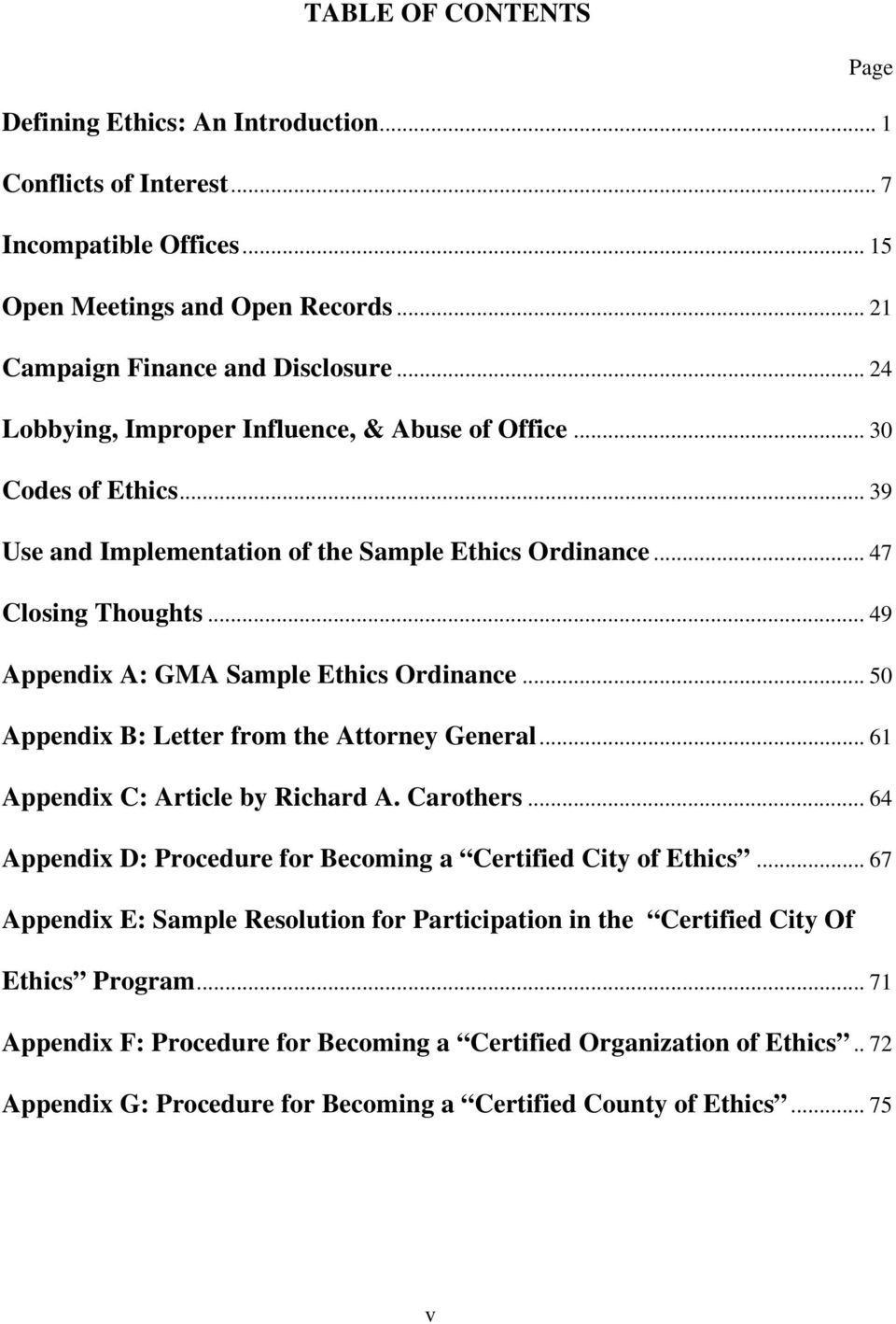 .. 49 Appendix A: GMA Sample Ethics Ordinance... 50 Appendix B: Letter from the Attorney General... 61 Appendix C: Article by Richard A. Carothers.