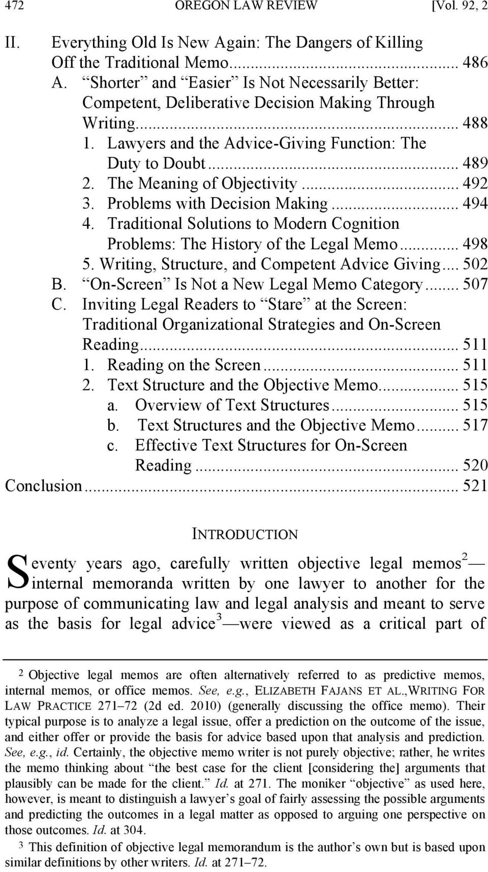 The Meaning of Objectivity... 492 3. Problems with Decision Making... 494 4. Traditional Solutions to Modern Cognition Problems: The History of the Legal Memo... 498 5.