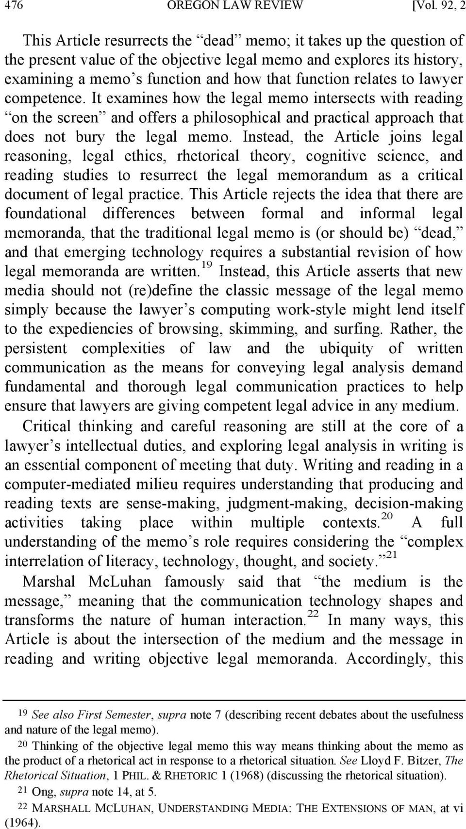 relates to lawyer competence. It examines how the legal memo intersects with reading on the screen and offers a philosophical and practical approach that does not bury the legal memo.