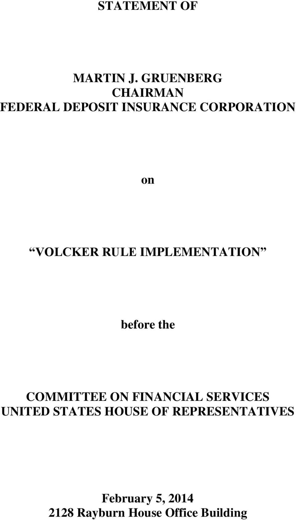 VOLCKER RULE IMPLEMENTATION before the COMMITTEE ON