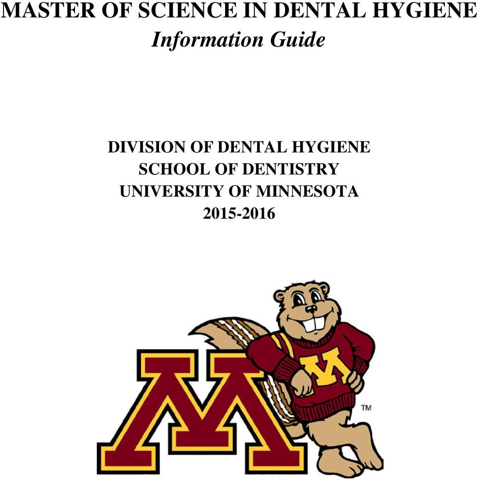 DIVISION OF DENTAL HYGIENE SCHOOL