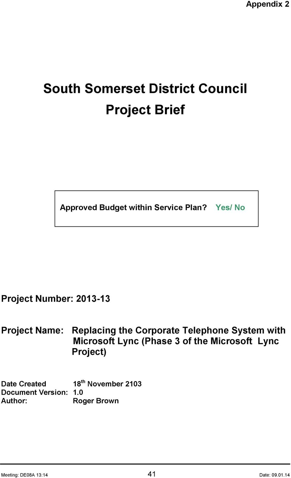 System with Microsoft Lync (Phase 3 of the Microsoft Lync Project) Date Created 18 th