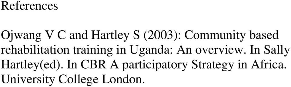 Uganda: An overview. In Sally Hartley(ed).