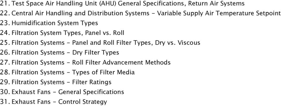 Filtration System Types, Panel vs. Roll 25. Filtration Systems - Panel and Roll Filter Types, Dry vs. Viscous 26.