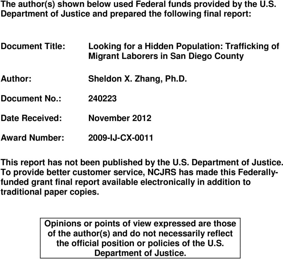 Zhang, Ph.D. Document No.: 240223 Date Received: November 2012 Award Number: 2009-IJ-CX-0011 This report has not been published by the U.S. Department of Justice.
