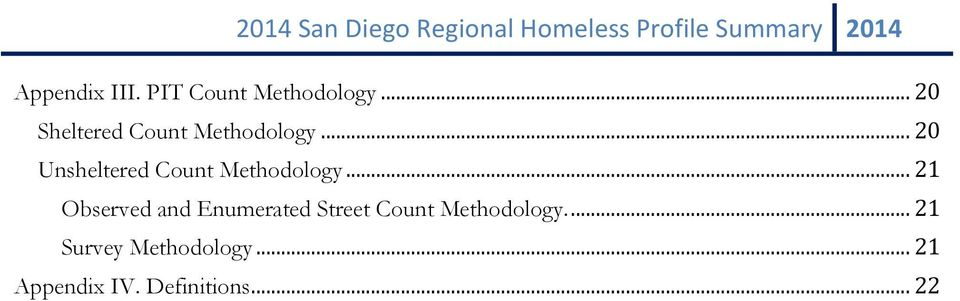 .. 20 Unsheltered Count Methodology.