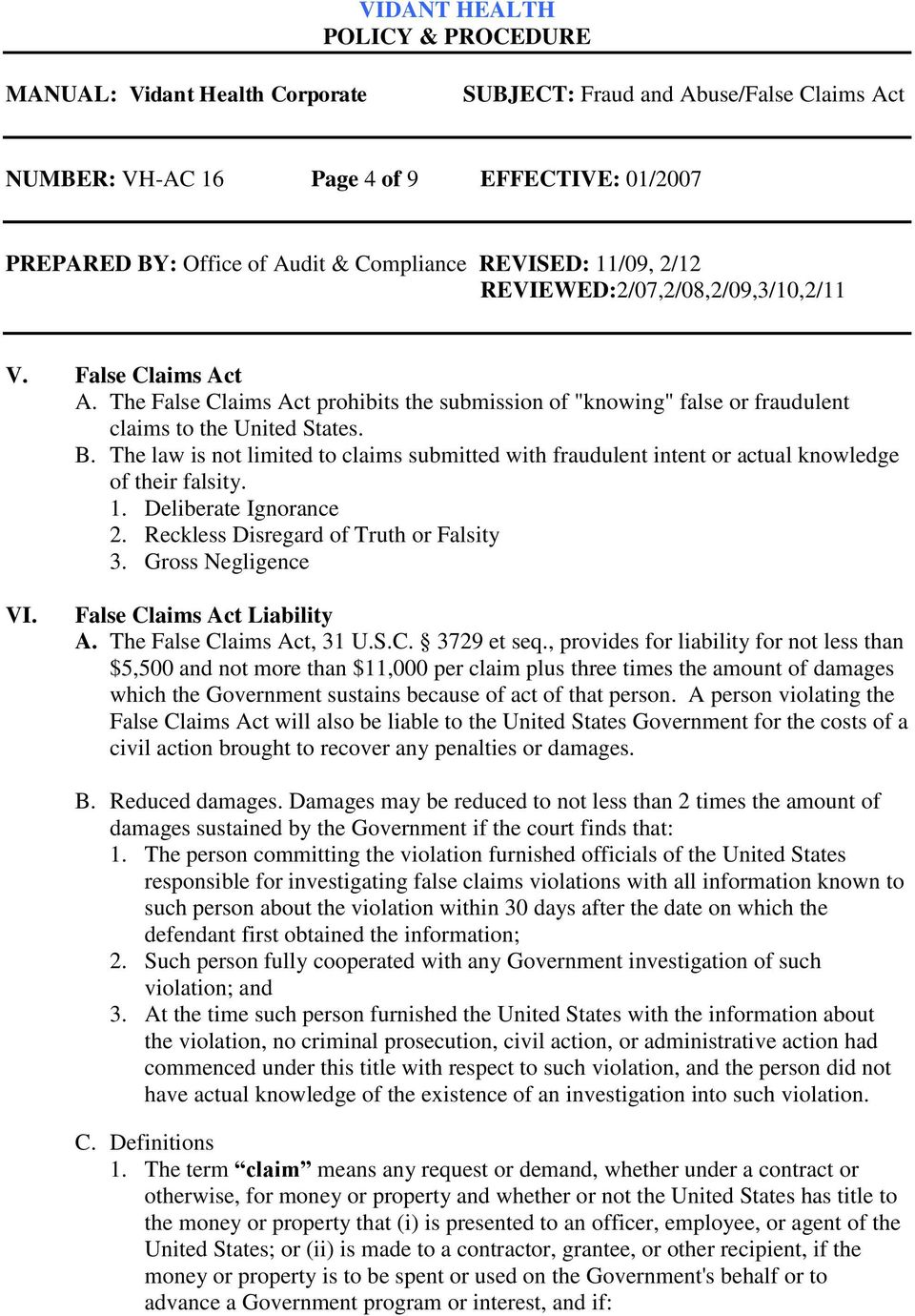 False Claims Act Liability A. The False Claims Act, 31 U.S.C. 3729 et seq.