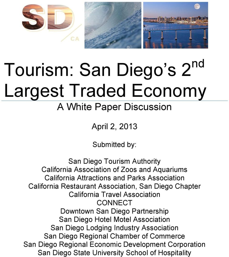Chapter California Travel Association CONNECT Downtown San Diego Partnership San Diego Hotel Motel Association San Diego Lodging Industry