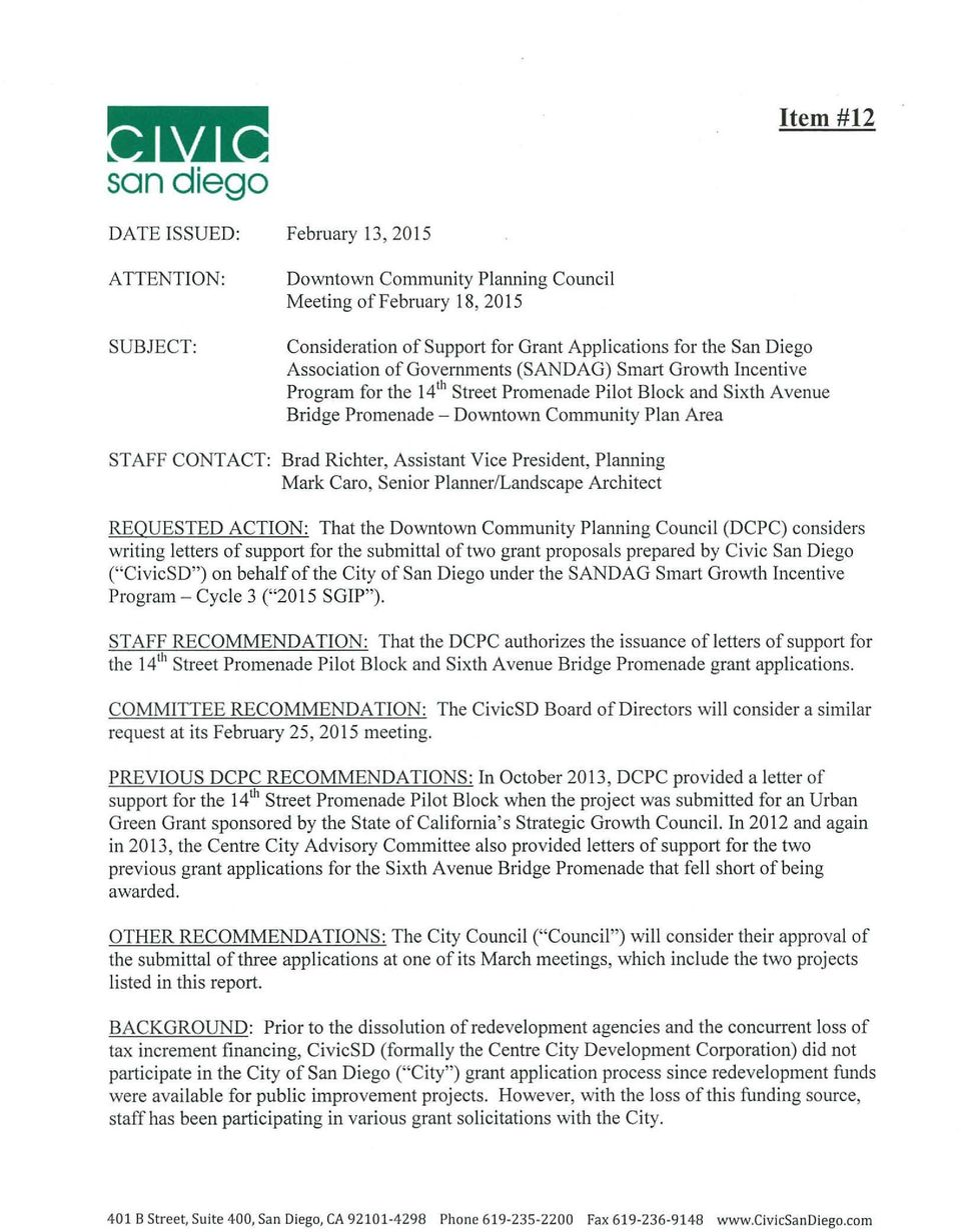 Richter, Assistant Vice President, Planning Mark Caro, Senior Planner/Landscape Architect REQUESTED ACTION: That the Downtown Community Planning Council (DCPC) considers writing letters of support