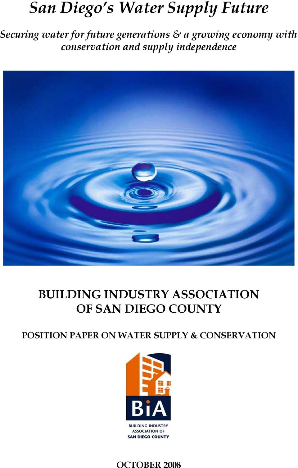supply independence BUILDING INDUSTRY ASSOCIATION OF SAN