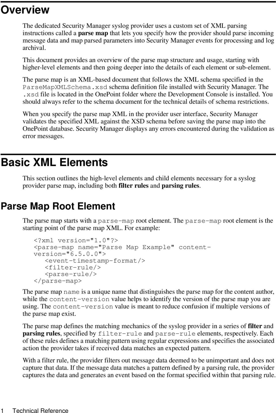 This document provides an overview of the parse map structure and usage, starting with higher-level elements and then going deeper into the details of each element or sub-element.