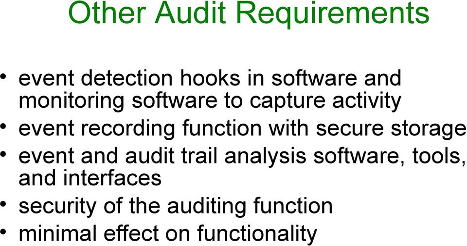 with secure storage event and audit trail analysis software, tools,