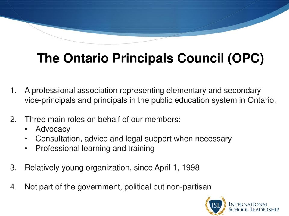 public education system in Ontario. 2.