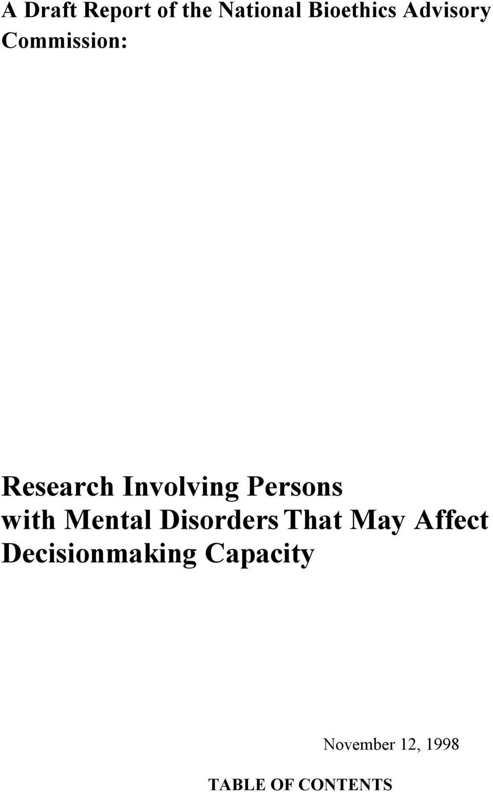 Persons with Mental Disorders That May Affect