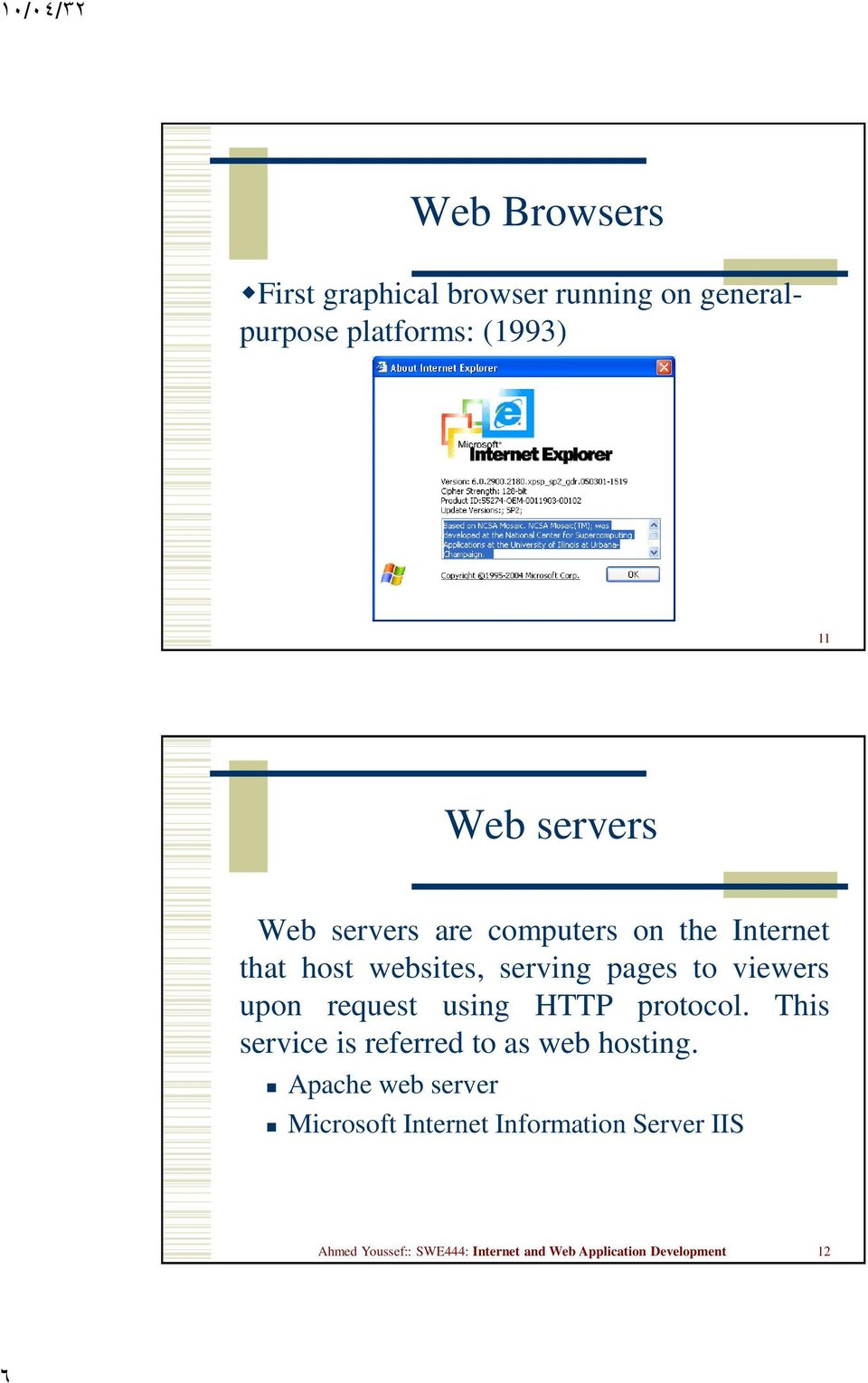 request using HTTP protocol. This service is referred to as web hosting.