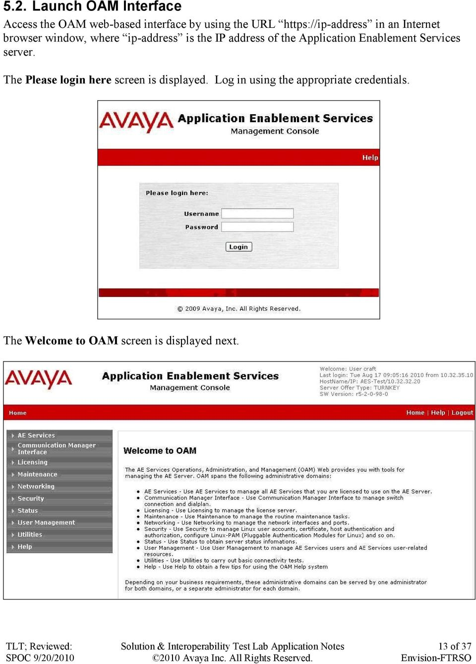 of the Application Enablement Services server.