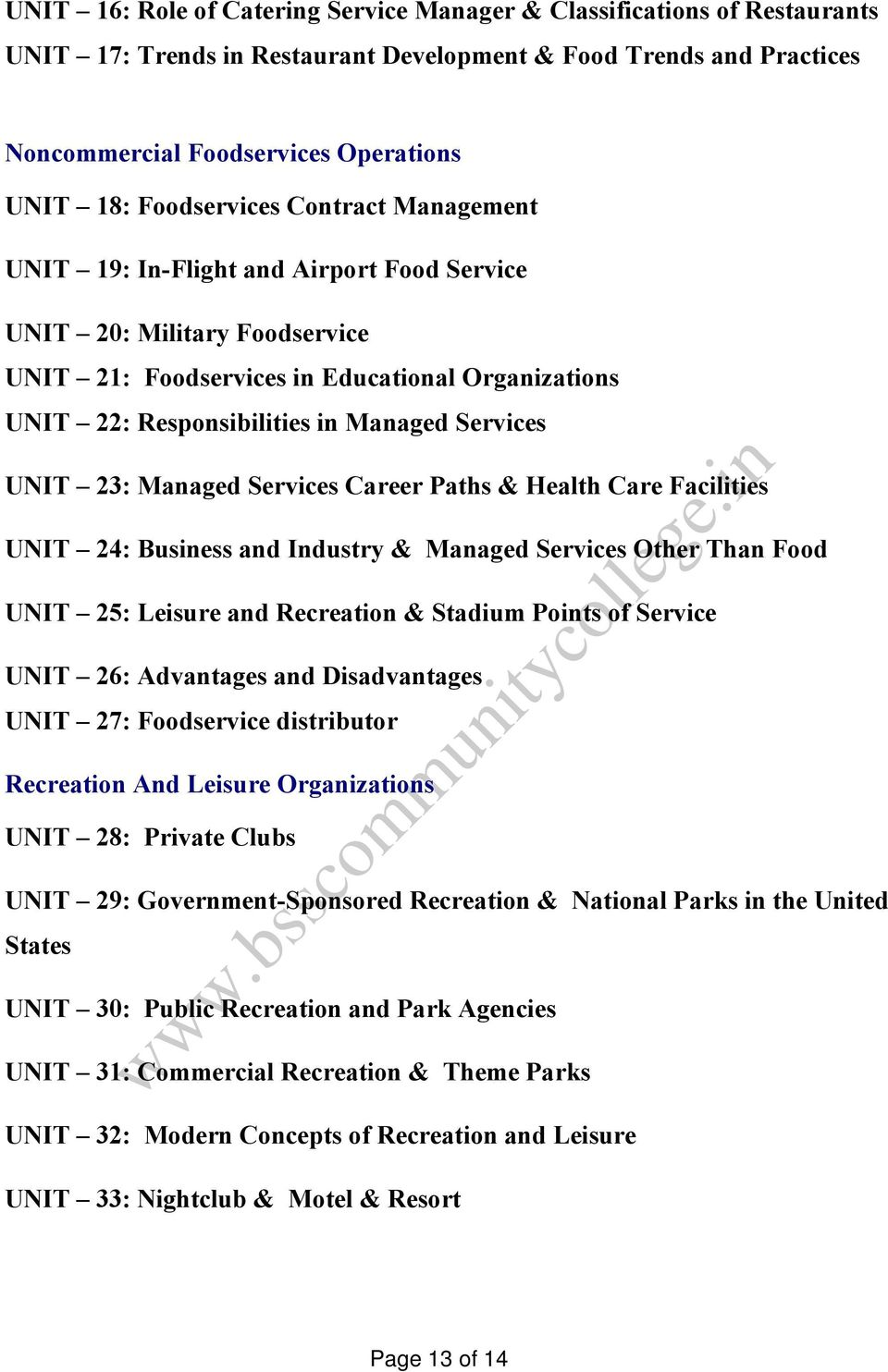 Services UNIT 23: Managed Services Career Paths & Health Care Facilities UNIT 24: Business and Industry & Managed Services Other Than Food UNIT 25: Leisure and Recreation & Stadium Points of Service