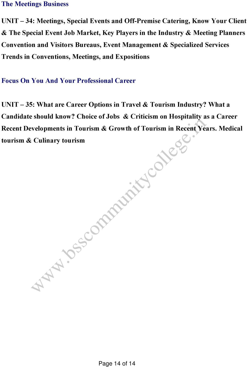 Focus On You And Your Professional Career UNIT 35: What are Career Options in Travel & Tourism Industry? What a Candidate should know?