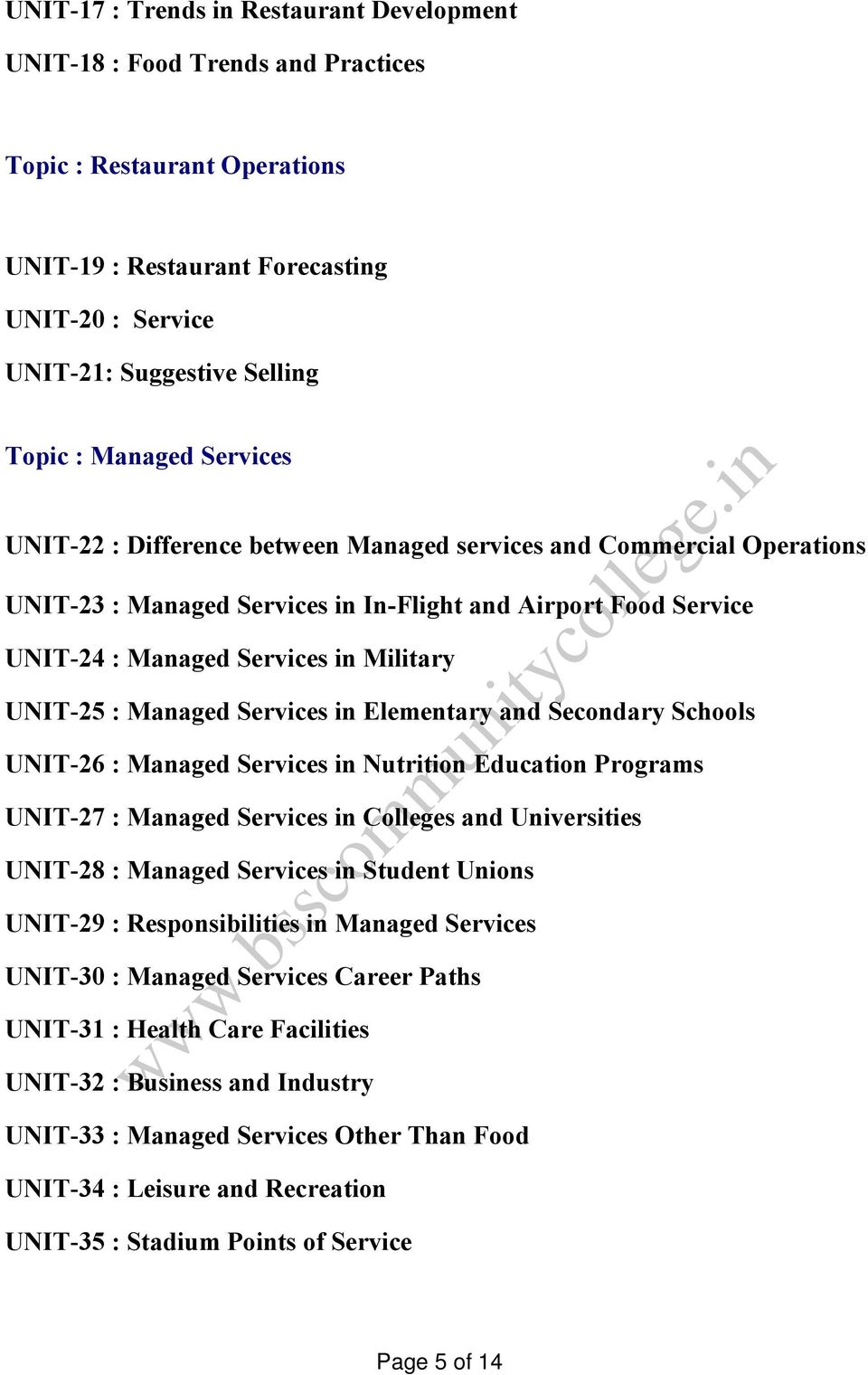 UNIT-25 : Managed Services in Elementary and Secondary Schools UNIT-26 : Managed Services in Nutrition Education Programs UNIT-27 : Managed Services in Colleges and Universities UNIT-28 : Managed