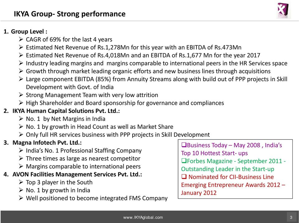 1,677 Mn for the year 2017 Industry leading margins and margins comparable to international peers in the HR Services space Growth through market leading organic efforts and new business lines through