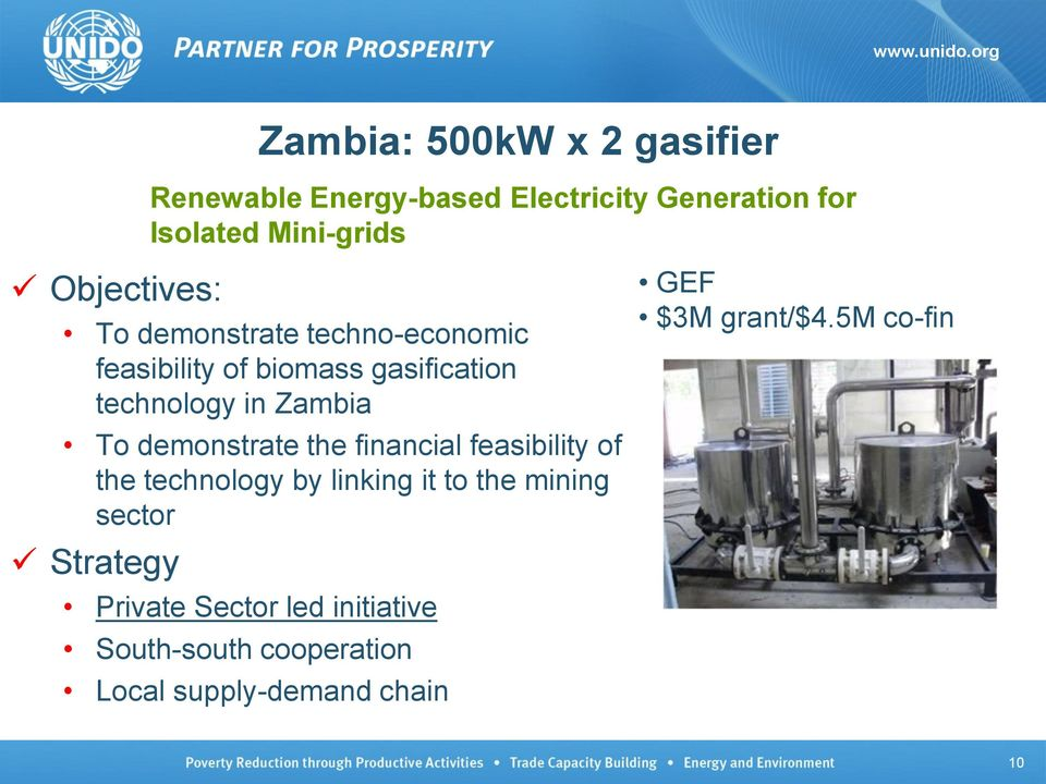 demonstrate the financial feasibility of the technology by linking it to the mining sector Strategy
