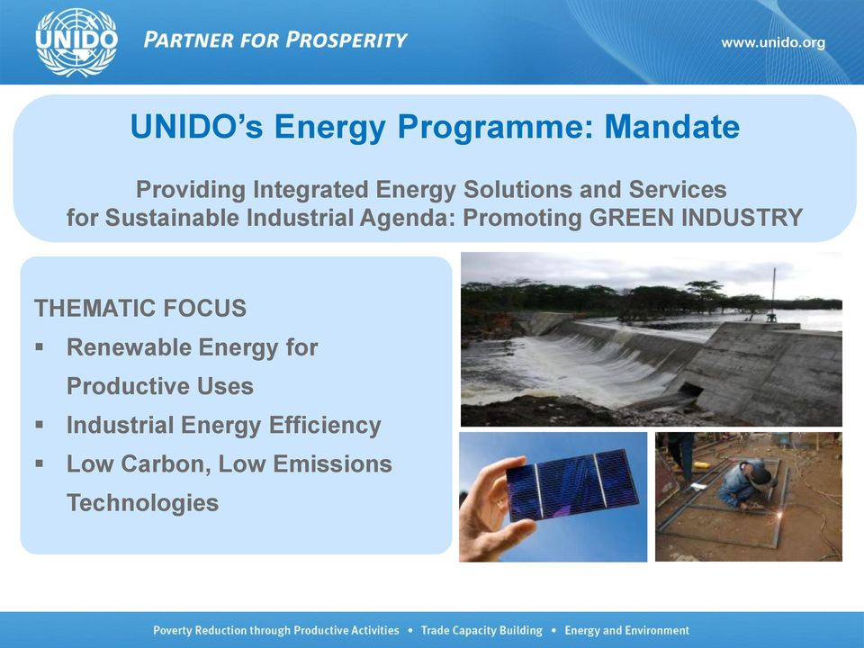 Promoting GREEN INDUSTRY THEMATIC FOCUS Renewable Energy for