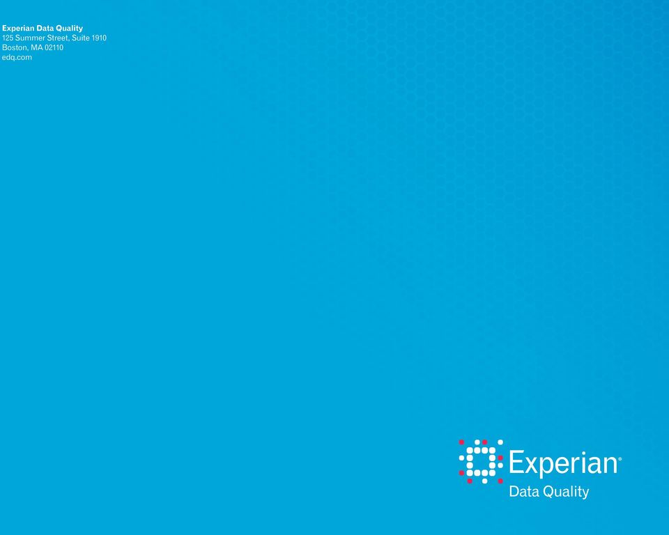 Experian and the Experian marks used herein are trademarks or registered trademarks of Experian