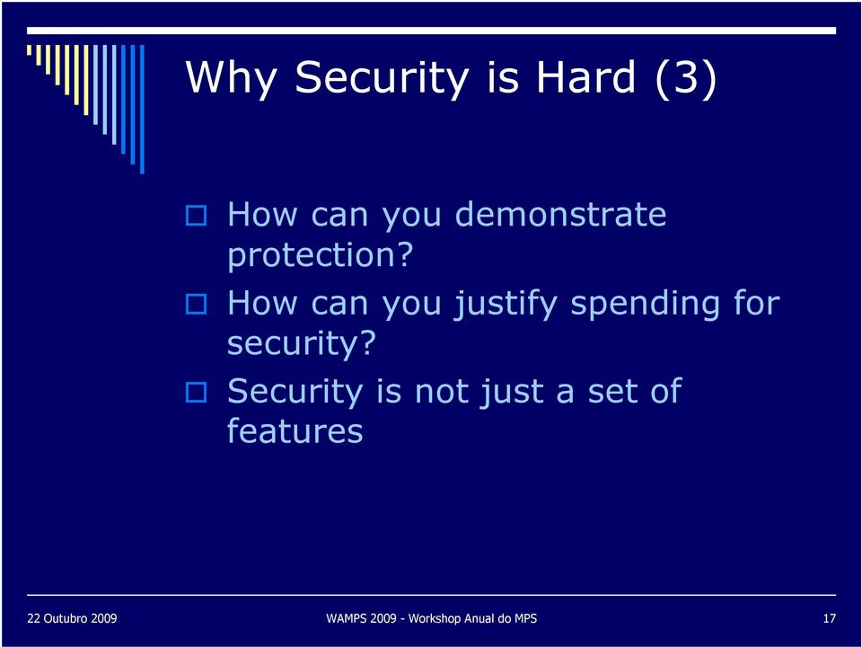 How can you justify spending for security?