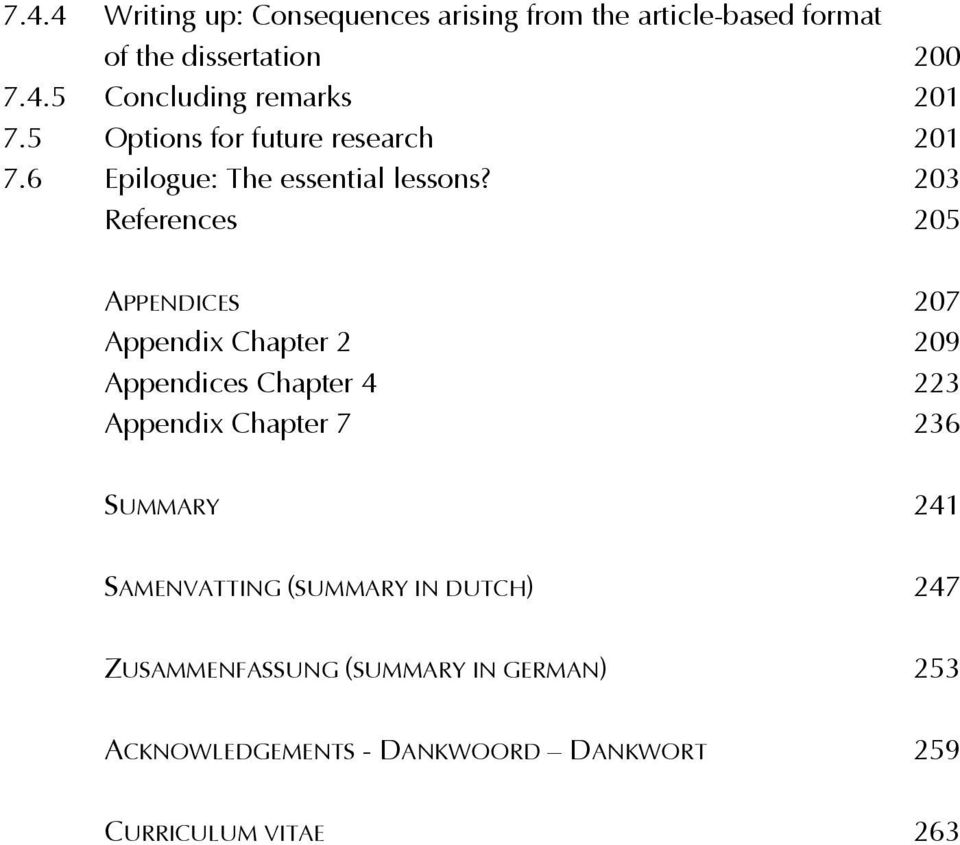 203 References 205 APPENDICES 207 Appendix Chapter 2 209 Appendices Chapter 4 223 Appendix Chapter 7 236 SUMMARY