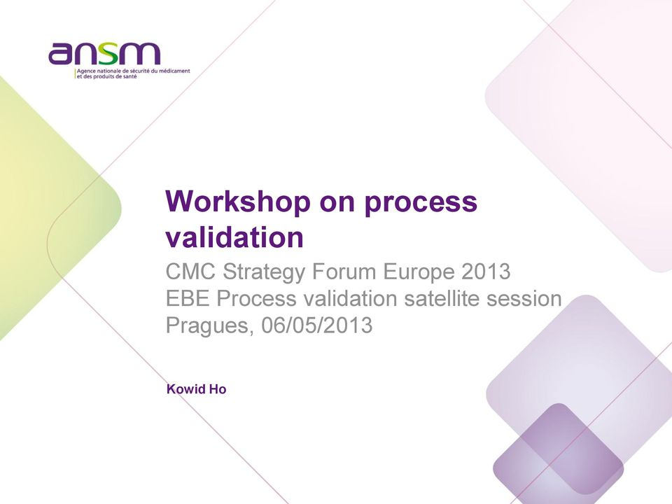 EBE Process validation satellite