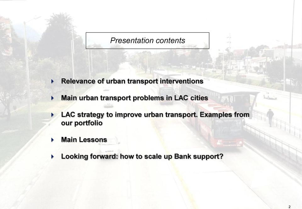 LAC strategy to improve urban transport.