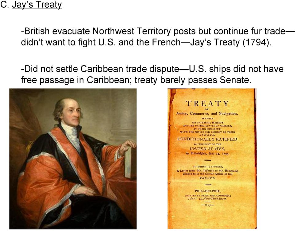 and the French Jay s Treaty (1794).