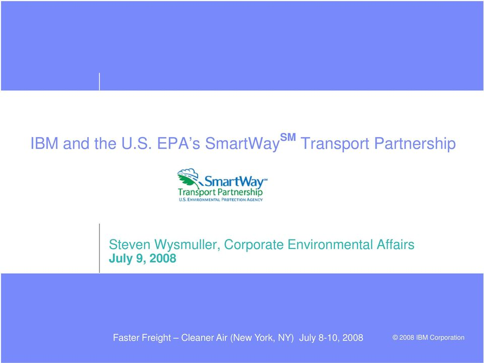 Steven Wysmuller, Corporate Environmental