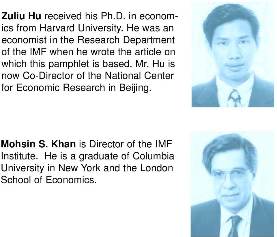 pamphlet is based. Mr. Hu is now Co-Director of the National Center for Economic Research in Beijing.