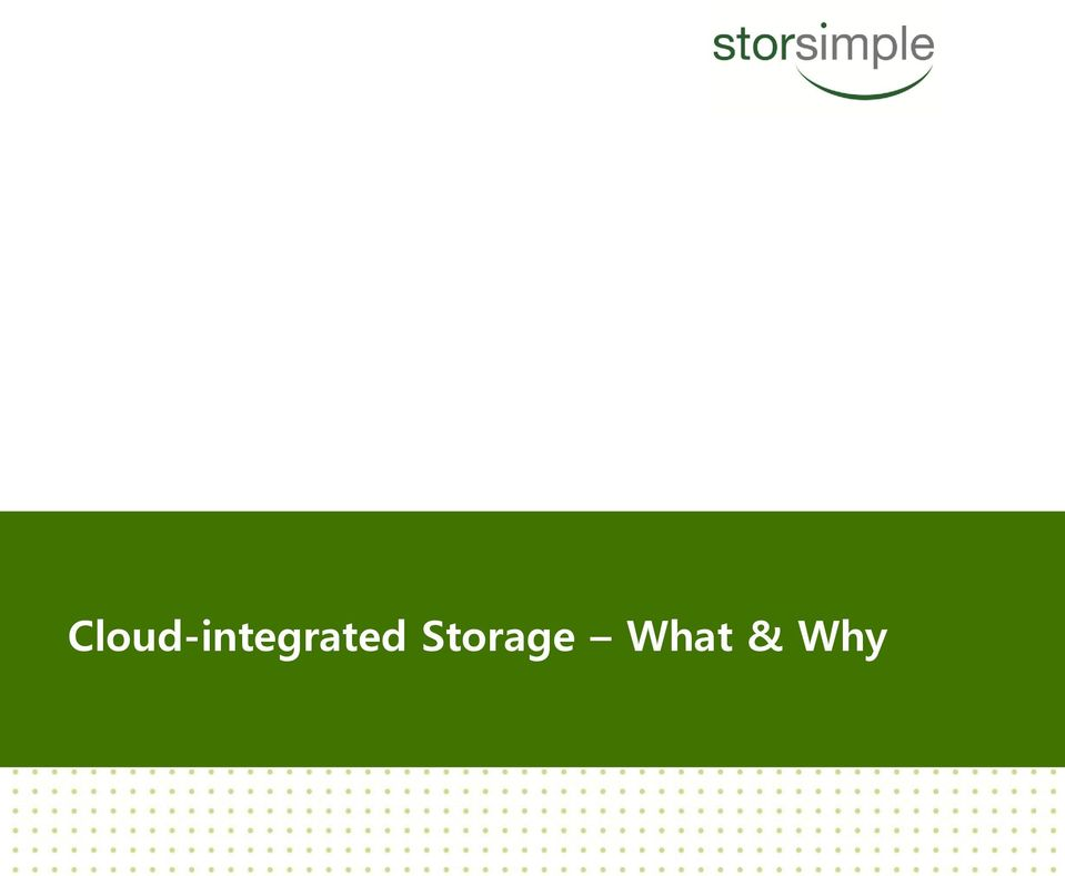 Storage What & Why