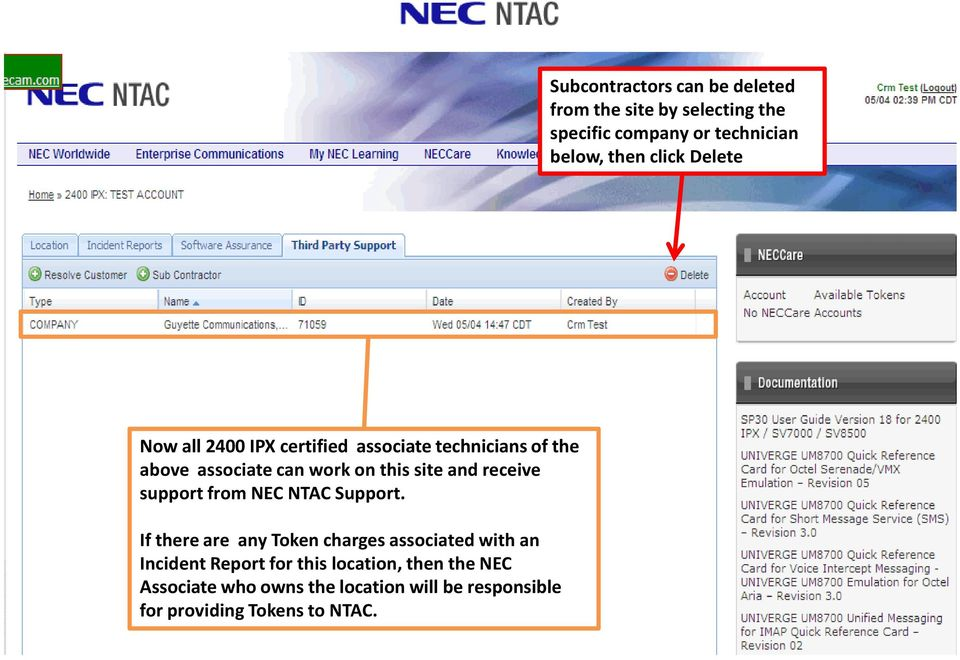 and receive support from NEC NTAC Support.
