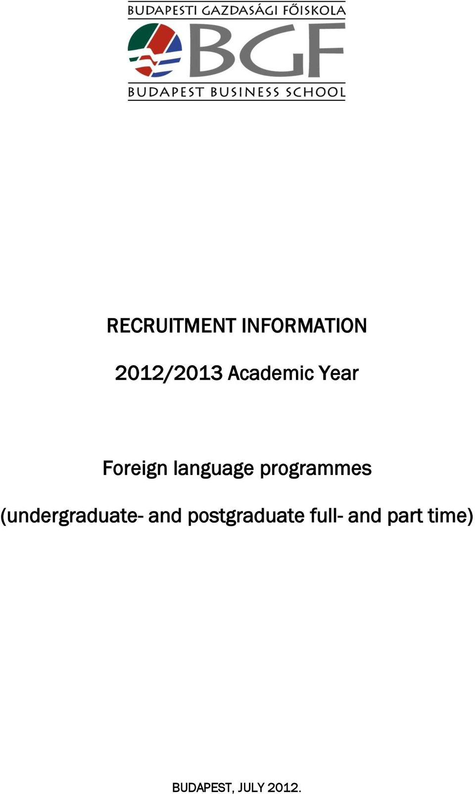 programmes (undergraduate- and