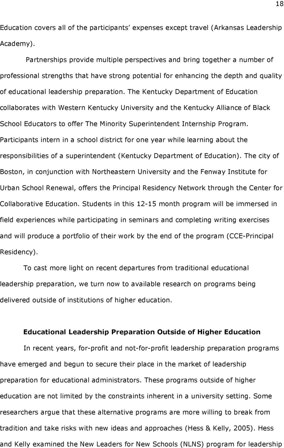 The Kentucky Department of Education collaborates with Western Kentucky University and the Kentucky Alliance of Black School Educators to offer The Minority Superintendent Internship Program.