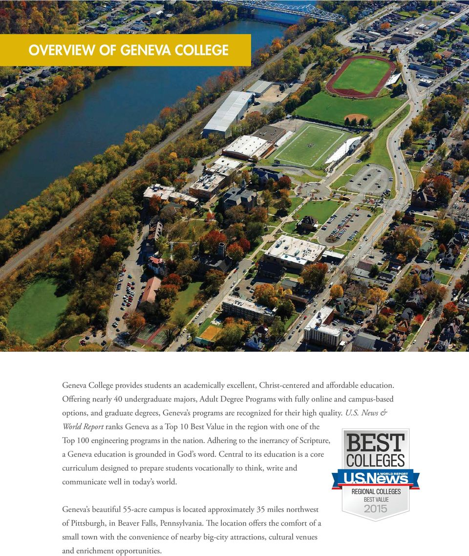 News & World Report ranks Geneva as a Top 10 Best Value in the region with one of the Top 100 engineering programs in the nation.