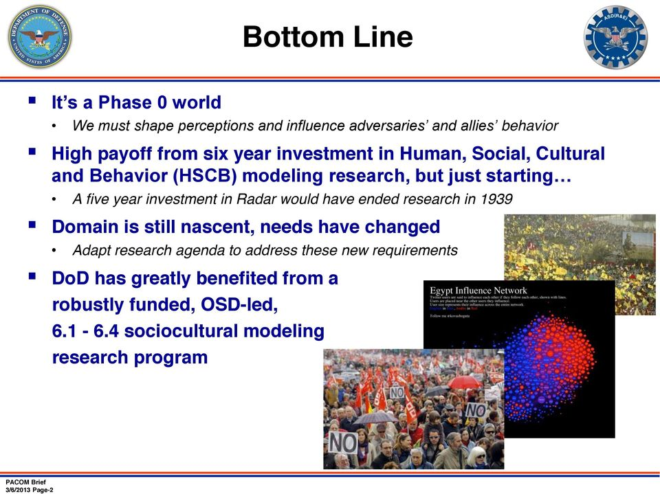 would have ended research in 1939 Domain is still nascent, needs have changed Adapt research agenda to address these new