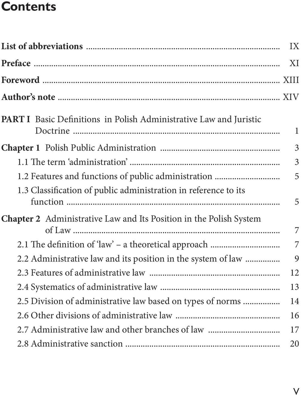 3 Classification of public administration in reference to its function... 5 Chapter 2 Administrative Law and Its Position in the Polish System of Law... 7 2.